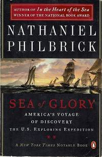 image of Sea Of Glory: America's Voyage Of Discovery The U.S., Exploring Expedition