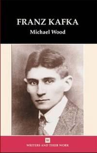 Franz Kafka by Michael Wood  - Paperback  - from The Saint Bookstore (SKU: A9780746307953)
