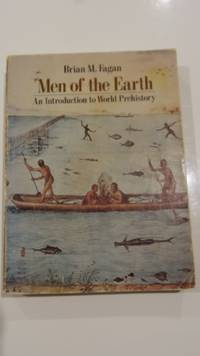 Men of the Earth; An Introduction to World Prehistory