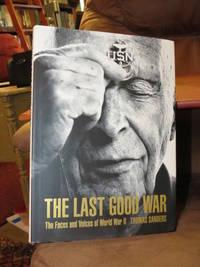 The Last Good War  - Signed