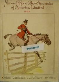 National Horse Show Association of America Limited 1930 Official Catalogue from 45th Annual Show