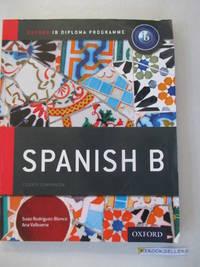 IB Spanish B: Course Book: Oxford IB Diploma Program