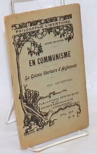 En communisme; la colonie libertaire d\'Aiglemont