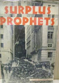 Surplus Prophets