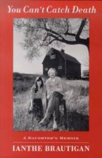 image of You Can't Catch Death: A Daughter's Memoir