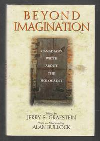 Beyond Imagination Canadians Write about the Holocaust