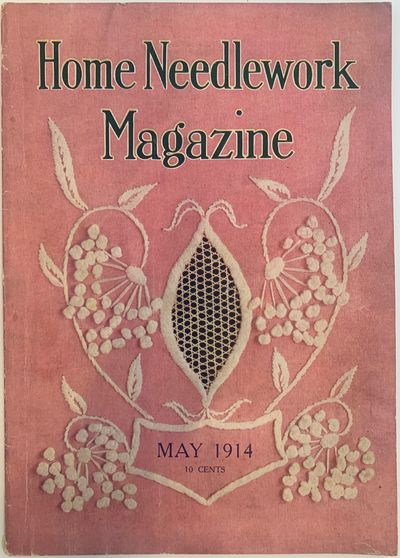 Boston: Home Needlework Publishing Company, 1914. Wraps. Very good +. . 8vo; 46pp; pink illustrated ...