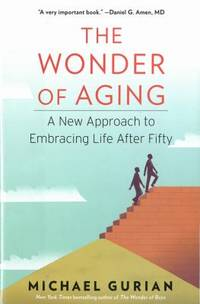 image of The Wonder of Aging : A New Approach to Embracing Life after Fifty