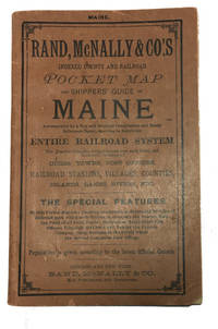 Rand McNally & Co.'s Indexed County and Railroad Pocket Map and Shippers' Guide to Maine ..