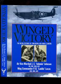 Winged Victory: The Recollections of Two Royal Air Force Leaders