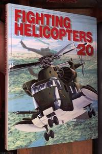 image of Fighting Helicopters of the 20th Century
