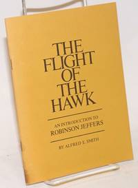 Flight of the Hawk: an introduction to Robinson Jeffers