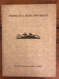 Profile of a State - New Mexico