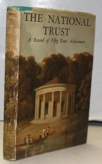 The National Trust - A Record of Fifty Years Achievement