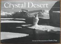 The Crystal Desert : Antarctic photographs.