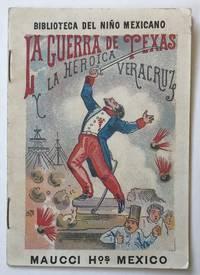 La Guerra de Texas y la Heroica Veracruz