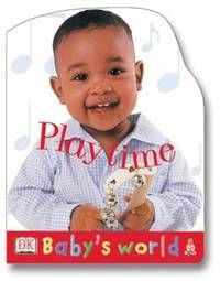 Playtime by Dorling Kindersley Publishing Staff - Hardcover - 2002 - from ThriftBooks and Biblio.com