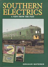 Southern Electrics - a View from the Past.
