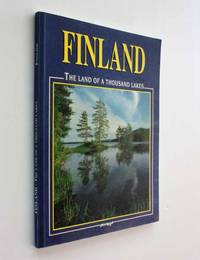 image of Finland: The Land of a Thousand Lakes
