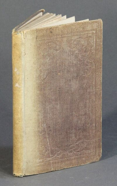 New York: Edward J. Jacques, 1841. First American edition, 16mo, pp. 110; text foxed, spine faded bu...