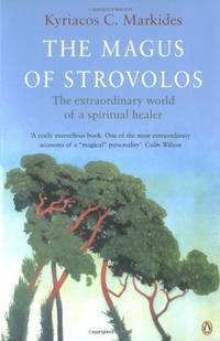 image of The Magus of Strovolos: The Extraordinary World of a Spiritual Healer (Arkana)