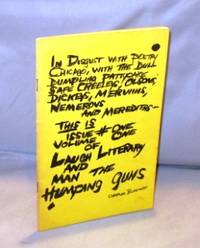 Laugh Literary and Man the Humping Guns. Vol.1 #1.
