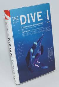 image of The dive; a story of love and obsession