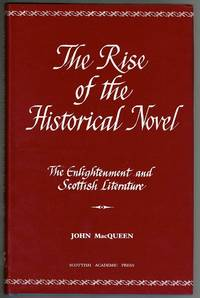 image of The Rise of the Historical Novel (The Enlightenment and Scottish Literature, Vol 2)