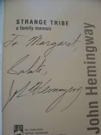 image of Strange Tribe; A Family Memoir