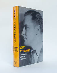 Scott Fitzgerald, a Biography
