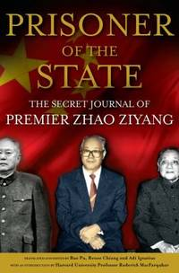 image of Prisoner of the State : The Secret Journal of Premier Zhao Ziyang