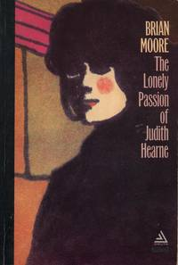 The Lonely Passion of Judith Hearne. by Brian Moore - Paperback - First Ed thus, later printing.  - 1964. - from Black Cat Hill Books (SKU: 36516)