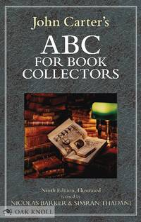 ABC FOR BOOK COLLECTORS 9TH ED by  Nicolas Barker & Simran Thadani  John - Hardcover - 2016 - from Oak Knoll Books/Oak Knoll Press (SKU: 120362)