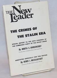 The Crimes Of The Stalin Era;