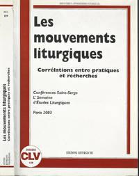 Les  mouvements liturgiques