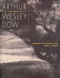 THE PHOTOGRAPHS OF ARTHUR WESLEY DOW