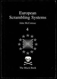 image of European Scrambling Systems: Circuits, Tactics and Techniques 4: The Black Book
