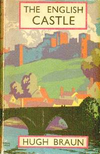 image of The English Castle. Foreword By Hilaire Belloc
