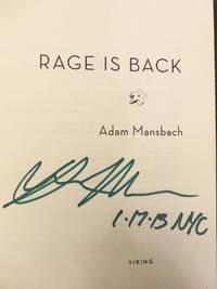 RAGE IS BACK: A Novel (SIGNED, DATED & NYC)