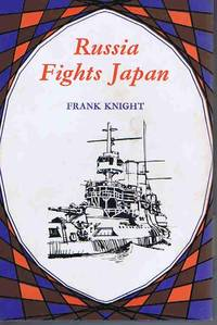Russia Fights Japan (Famous Events)