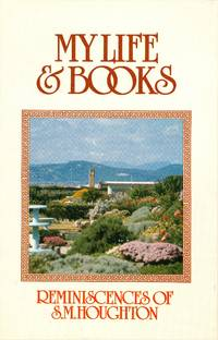 My Life And Books: Reminiscences of S.M. Houghton