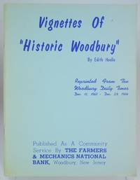 Vignettes of Historic Woodbury (New Jersey)