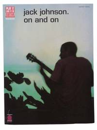 Jack Johnson: On and On (Play It Like It Is Guitar with Tablature, Note-for-Note Transcriptions, Guitar, Vocal)