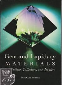 Gem and Lapidary Materials For Cutters, Collectors, and Jewelers