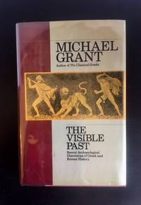 The Visible Past: Greek and Roman History from Archaeology, 1960-1990