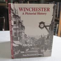 Winchester: A Pictorial History