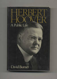 image of Herbert Hoover: A Public Life  - 1st Edition/1st Printing