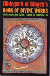 Hildegard of Bingen's Book of Divine Works.  With Letters and Songs.