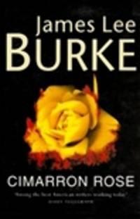 Burke, James Lee | Cimarron Rose | Signed First Edition UK Copy
