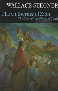 image of The Gathering of Zion_ The Story of the Mormon Trail